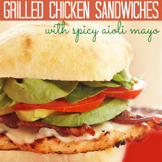 Grilled Chicken Ciabatta Sandwiches with Spicy Aioli Mayo
