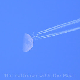 The collision with the Moon by Charles KAVYS - Typography Captioned Photos ( the collision with the moon, moon, plane, aero, collision )
