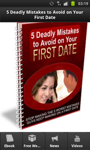 5 Deadly First-Date Mistakes