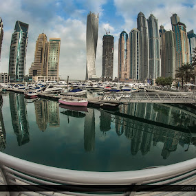 Morning Feel by Scott Lorenzo - City,  Street & Park  Skylines ( fisheye, dubai, yacht, buildings, skylines, marina, architecture )