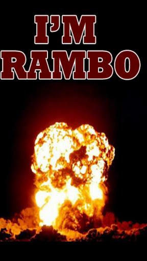 I'm Rambo