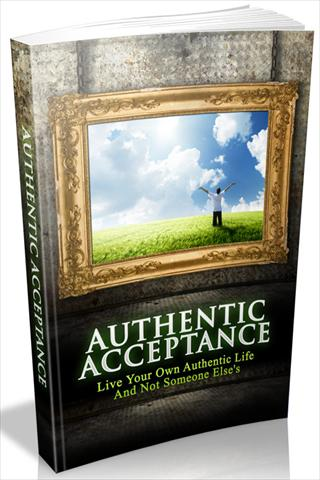 Ultimate Authentic Acceptance