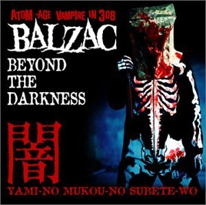 Balzac - Beyond The Darkness [2003]