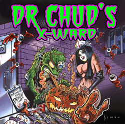 Dr. Chud's X-Ward - Diagnosis For Death [2004]