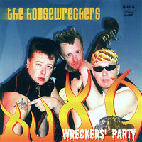 The Housewreckers - Wrecker's Party [1994]