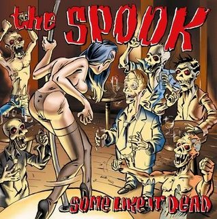 The Spook - Some Like It Dead [2002]