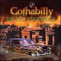 «VA» Gothabilly II: Rockin' Necropolis [2000]