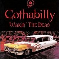 «VA» Gothabilly: Wakin' The Dead [2000]