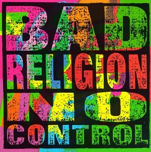 Bad Religion - No Control [1989]