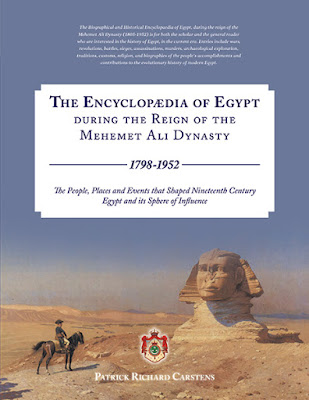 The Encyclopædia of Egypt during the Reign of the Mehemet Ali Dynasty 1798-1952