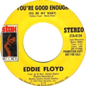 Eddie Floyd - You're Good Enough (To Be My Baby) [Promo]