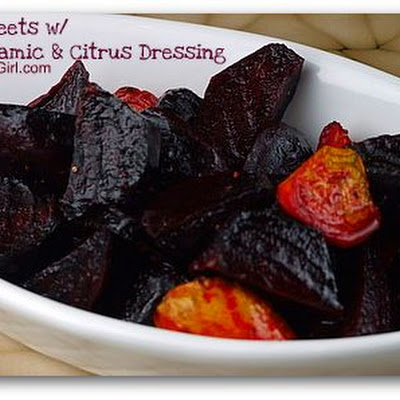 Roasted Beets with White Balsamic and Citrus Dressing