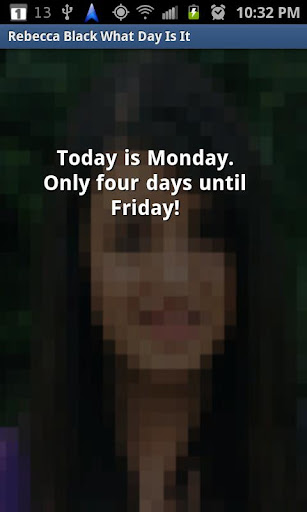 Rebecca Black what day is it