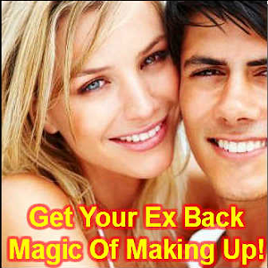 Get Your Ex Back - Making Up!