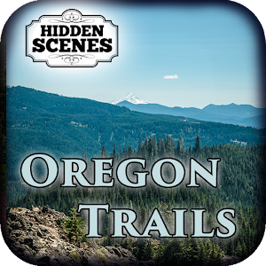 Hidden Scenes - Oregon Trails