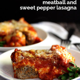 Four Cheese Meatball and Sweet Pepper Lasagna