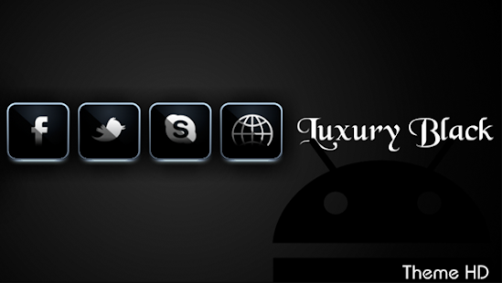 Luxury APEX/NOVA/ADW/GO THEME