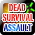 Dead Survival Assault file APK Free for PC, smart TV Download