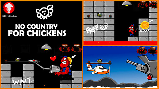No country for chickens