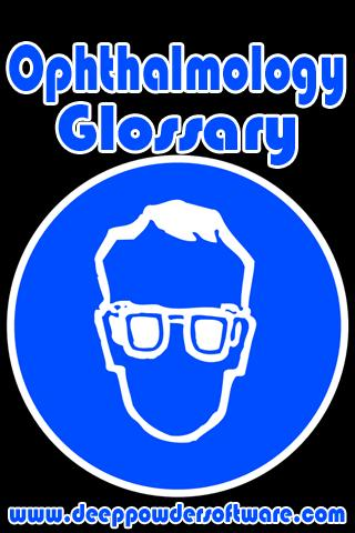 Ophthalmology Glossary