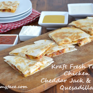 Chicken Cheddar Jack and Bacon Quesadilla #KraftFreshTake
