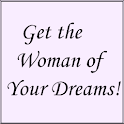 Get the Woman of Your Dreams! icon