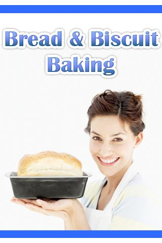 Bread and Biscuit Baking