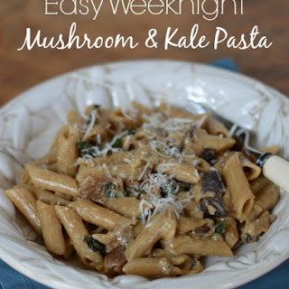 Weeknight Mushroom and Kale Pasta