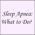 Sleep Apnea:What to Do? icon