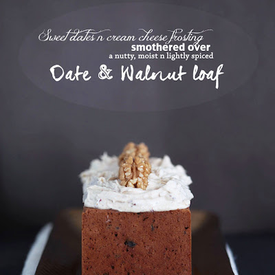 Date & Walnut Loaf with a Sweet Date n Cream Cheese frosting