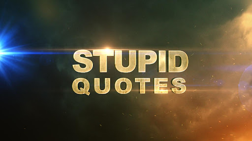 Stupid Quotes OFFICIAL Free