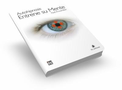 Autohipnosis Entrene Su Mente Ebook