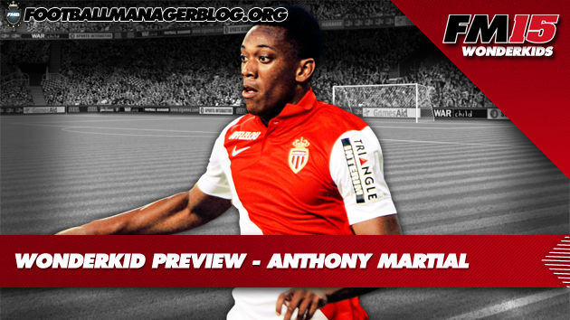 Anthony Martial Football Manager 2015