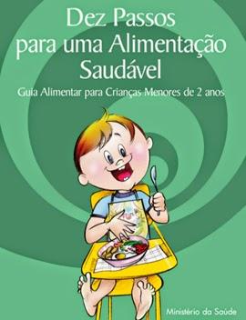 Guia Alimentar para Crianças Menores de 2 Anos, por Ministério da Saúde