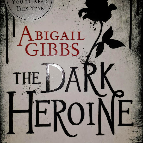 BOOK REVIEW || The Dark Heroine by Abigail Gibbs