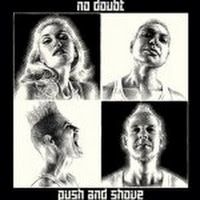 Push and Shove (Deluxe Version)