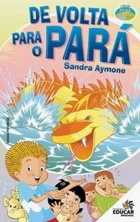 De Volta para o Pará, por Sandra Aymone