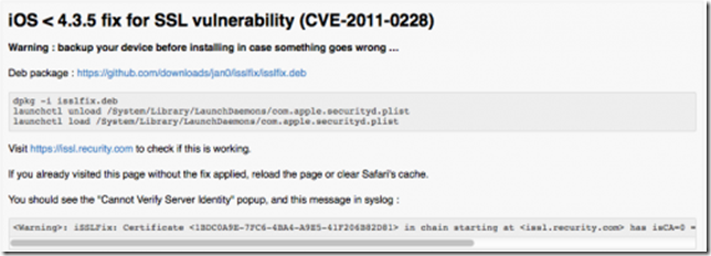 Fix Your SSL Vulnerability With iSSLFix For iOS 4.3.4 Or Lower.