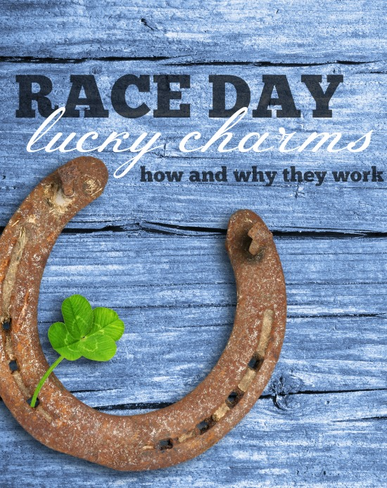 Race Day Lucky Charms - How and why they might just give you an advantage