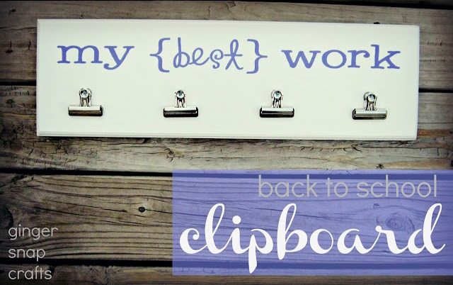 back to school clipboard from Ginger Snap Crafts