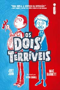 Os Dois Terríveis, por Jory John e Mac Barnett
