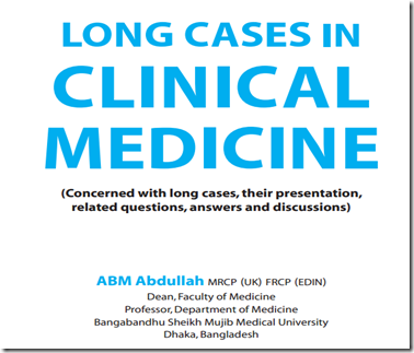 long-case-in-clinical-medicine-by-prof-ABM-Abdullah