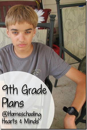 9th Grade Learning Plans @Homeschooling Hearts & Minds