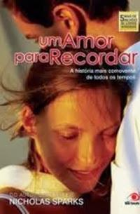 Um Amor Para Recordar, por Nicholas Sparks