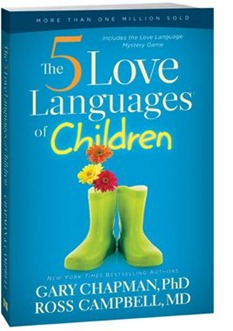 The 5 Love Languages For Children