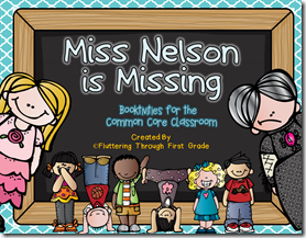 Miss Nelson is Missing Booktivities for Common Core