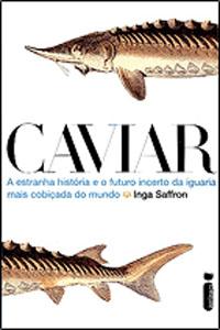 Caviar, por Inga Saffron
