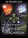 6 perguntas sobre Wicca e Paganismo