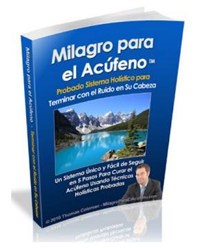 MILAGRO PARA EL ACÚFENO [ Libro ] – Probado sistema holístico para terminar con el zumbido en los oídos y el ruido en su cabeza
