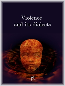 Violence and its dialects Cover